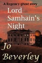 Lord Samhain's Night ebook by Jo Beverley