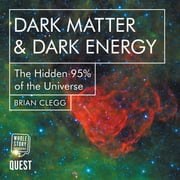 Dark Matter & Dark Energy - The Hidden 95% of the Universe audiobook by Brian Clegg