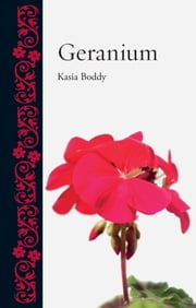 Geranium ebook by Kasia Boddy