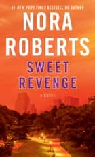 Sweet Revenge - A Novel ebook by