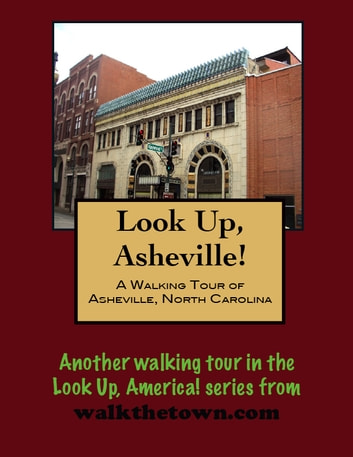 A Walking Tour of Asheville,North Carolina-Montford District (Look Up, America!)