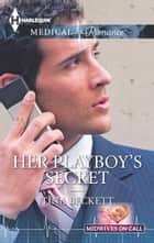 Her Playboy's Secret ebook by Tina Beckett
