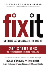 Fix It - Getting Accountability Right ebook by Roger Connors,Tom Smith