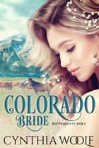 Colorado Bride ebook by