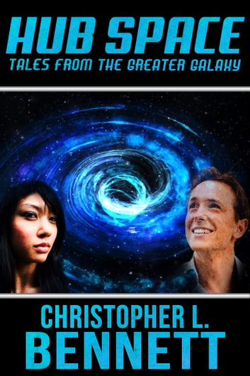 Hub Space ebook by Christopher L. Bennett