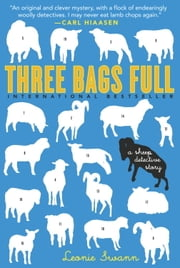 Three Bags Full - A Sheep Detective Story ebook by Leonie Swann