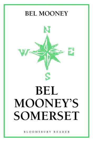 Bel Mooney's Somerset ebook by Bel Mooney