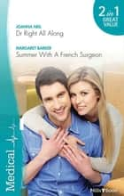 Medical Duo - Dr Right All Along / Summer W ebook by Margaret Barker, Joanna Neil