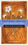 Emotional Healing with Essential Oils