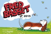 Fred Basset Yearbook 2015 ebook by Summersdale
