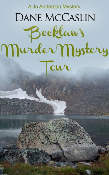 Becklaw's Murder Mystery Tour ebook by Dane McCaslin