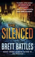 The Silenced ebook by Brett Battles