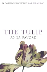 The Tulip ebook by Anna Pavord