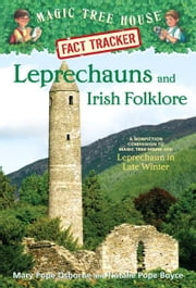 Leprechauns and Irish Folklore - A Nonfiction Companion to Magic Tree House #43: Leprechaun in Late Winter ebook by Mary Pope Osborne,Natalie Pope Boyce,Sal Murdocca