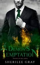 Demon's Temptation (Knights of Hell #3) ebook by Sherilee Gray