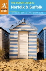The Rough Guide to Norfolk & Suffolk ebook by Martin Dunford,Phil Lee