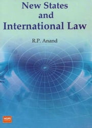 New States and International Law ebook by R.P. Anand