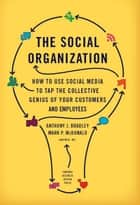 The Social Organization ebook by Anthony J. Bradley,Mark P. McDonald