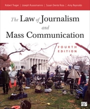 The Law of Journalism and Mass Communication ebook by Robert E. Trager,Joseph Russomanno,Susan D. (Dente) Ross,Amy L. (Lyn) Reynolds