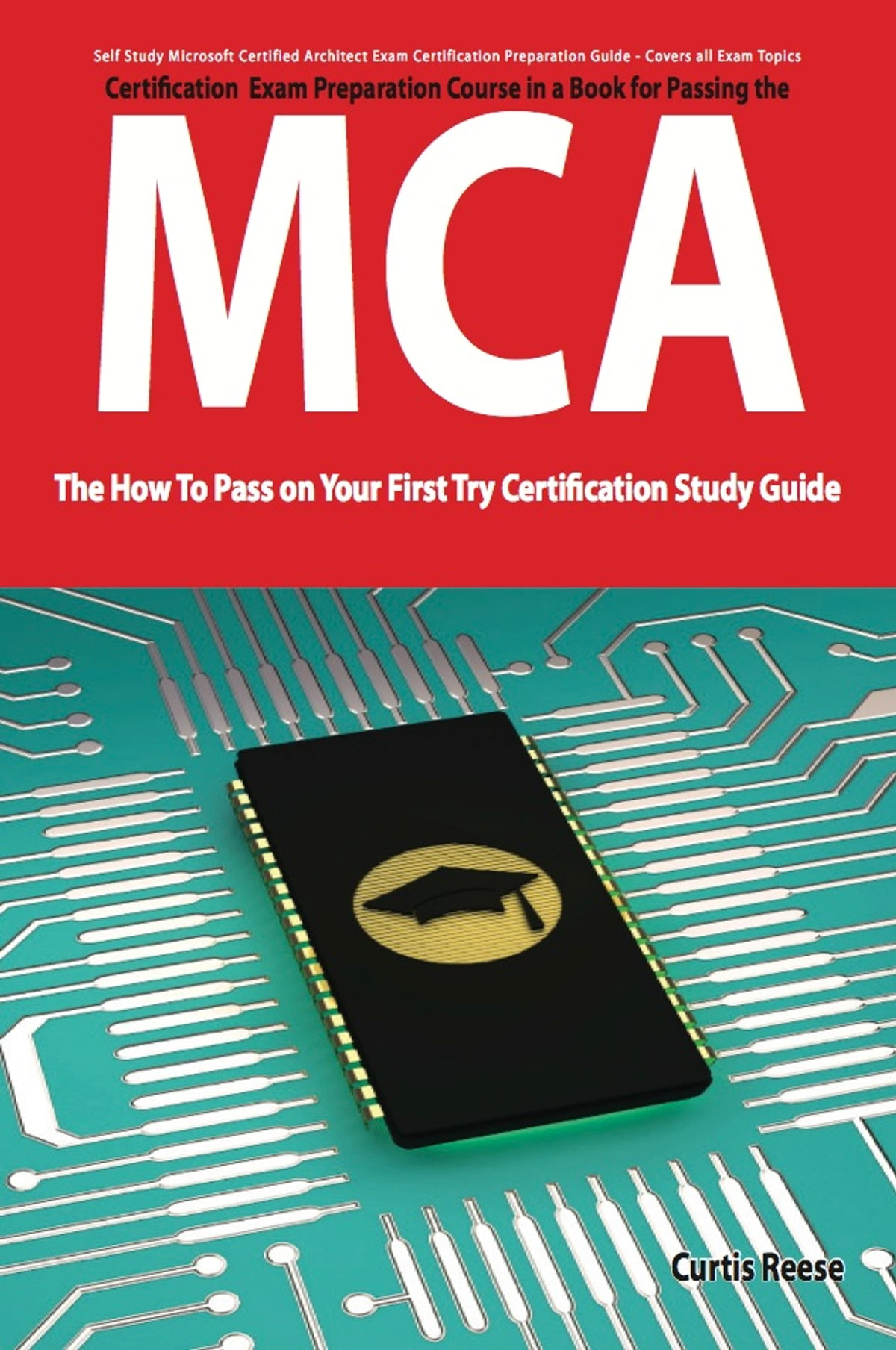 Microsoft Certified Architect Certification Mca Exam Preparation