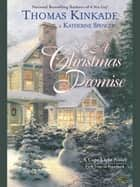A Christmas Promise - A Cape Light Novel ebook by Thomas Kinkade, Katherine Spencer