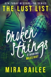 Broken Strings - The Devon Stone Prequel ebook by Mira Bailee,Nova Raines