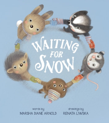 Waiting for Snow ebook by Marsha Diane Arnold