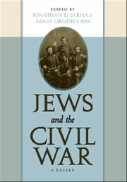 Jews and the Civil War - A Reader ebook by
