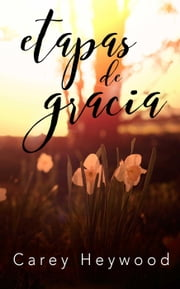 Etapas de Grace ebook by Carey Heywood