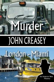 Murder, London - Miami ebook by John Creasey
