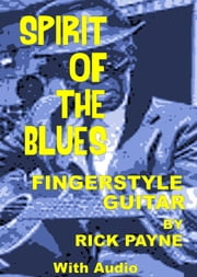 Spirit Of The Blues ebook by Rick Payne
