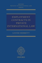 Employment Contracts in Private International Law ebook by Louise Merrett
