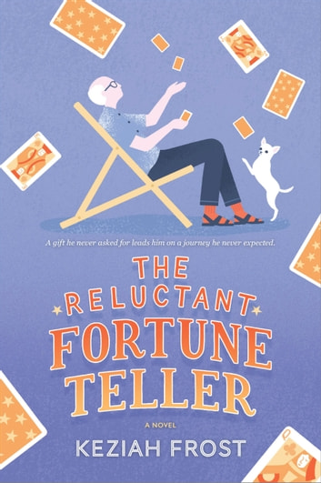 The Reluctant Fortune-Teller ebook by Keziah Frost