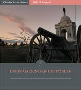 Official Records of the Union and Confederate Armies: Union Generals Accounts of the Battle of Gettysburg ebook by George G. Meade, Winfield Scott Hancock, Henry Hunt & George Custer