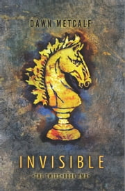 Invisible ebook by Dawn Metcalf