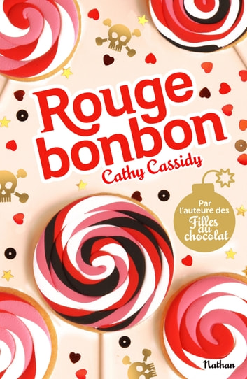 Rouge bonbon ebook by Cathy Cassidy