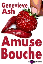 Amuse Bouche ebook by Genevieve Ash