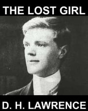 The Lost Girl [com Glossário em Português] ebook by D. H. Lawrence,Eternity Ebooks