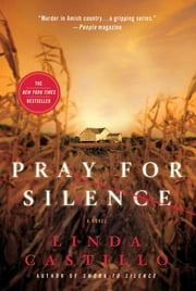 Pray for Silence - A Kate Burkholder Novel ebook by Linda Castillo