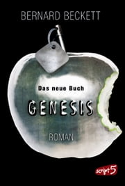 Das neue Buch Genesis ebook by Bernard Beckett, Christine Gallus