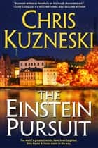 The Einstein Pursuit ebook by Chris Kuzneski