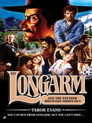 Longarm 337 - Longarm and the Panther Mountain Shoot-out ebook by Tabor Evans