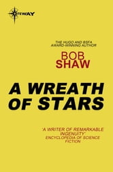 A Wreath of Stars ebook by Bob Shaw