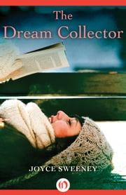 The Dream Collector ebook by Joyce Sweeney