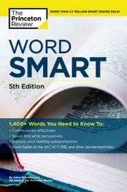 Word Smart, 5th Edition ebook by Princeton Review