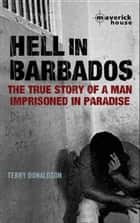 Hell in Barbados ebook by Terry Donaldson