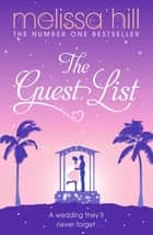 The Guest List ebook by Melissa Hill
