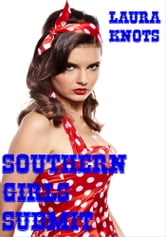 Southern Girls Submit ebook by Laura Knots