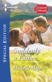 Suddenly a Father ebook by Michelle Major