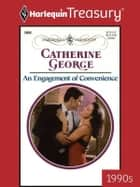 An Engagement of Convenience ebook by Catherine George